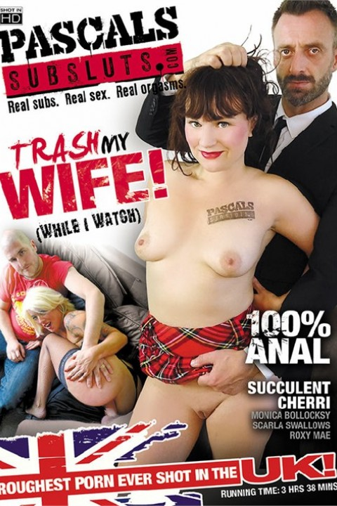DVD: Trash My Wife! (While I Watch)